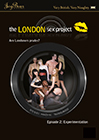 The London Sex Project 2: Experimentation