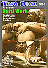 Thug Dick 334: Hard Work