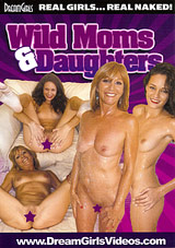 Wild Moms And Daughters