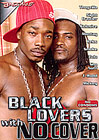 Black Lovers With No Cover