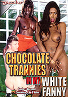 Chocolate Trannies In My White Fanny