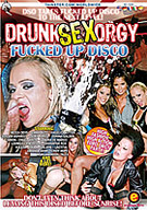 Sex Orgy: Fucked Up Disco