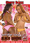 White Boy Black Whore 2