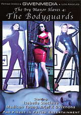 The Ivy Manor Slaves 4: The Bodyguards