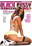 Black Pussy Factory 2