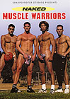 Naked Muscle Warriors