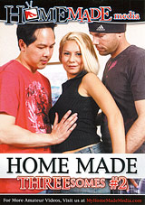 Home Made Threesomes 2
