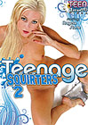 Teenage Squirters 2