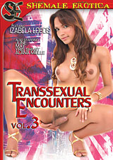 Transsexual Encounters 3