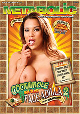 Cockamole On Her Faceadilla 2