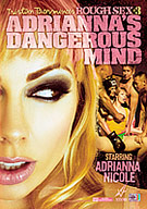 Rough Sex 3: Adrianna's Dangerous Mind