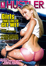 Girls That Like To Get Wet