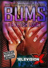 Bums: A Fetish Look