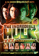 The Incredible Hulk XXX A Porn Parody
