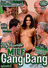 My Favorite MILF Gang Bang 2
