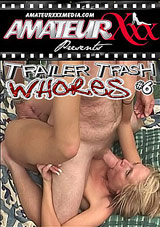 Trailer Trash Whores 6