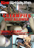 Creampies Only Allowed