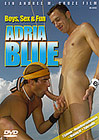 Adria Blue: Boys, Sex And Fun
