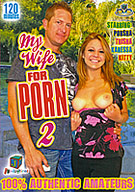 My Wife For Porn 2