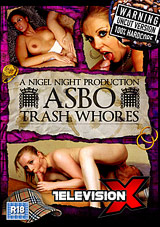 Asbo Trash Whores