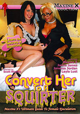 Convert Her To A Squirter