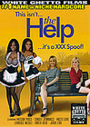 This Isn't The Help It's A XXX Spoof