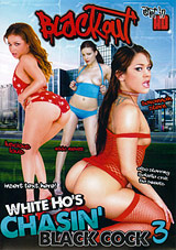 White Ho's Chasin' Black Cock 3