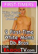 9 First-Time White Moms Do Bros