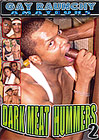 Dark Meat Hummers 2