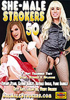 She-Male Strokers 50