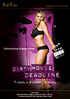 Dirty Movie Deadline