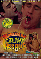 Bareback Filthy Piss Boys