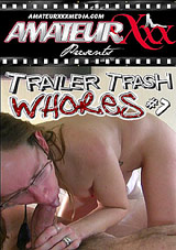 Trailer Trash Whores 7