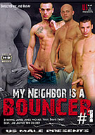 My Neighbor Is A Bouncer