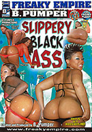 Slippery Black Ass