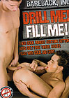 Drill Me Fill Me