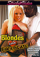 Blondes Love Chocolate