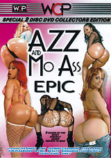 Azz And Mo Ass Epic Part 2