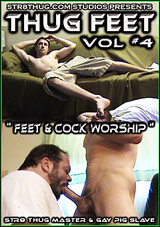 Thug Feet 4: Feet And Cock Worship