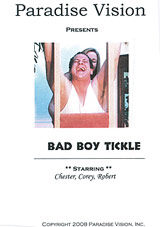 Bad Boy Tickle