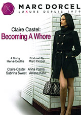 Claire Castel: Becoming A Whore