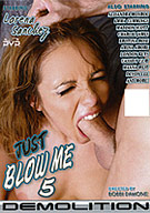 Just Blow Me 5