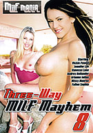 Three Way MILF Mayhem 8