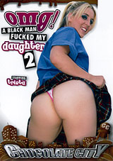 OMG A Black Man Fucked My Daughter 2