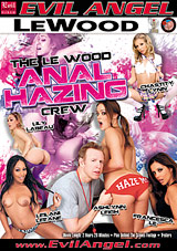 The Le Wood Anal Hazing Crew