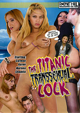 The Titanic Transsexual Cock