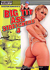 Big Tit Ass Stretchers 4