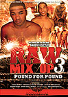 Raw Mix Up 3: Pound For Pound