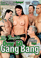 My Favorite Over 50 Gang Bang
