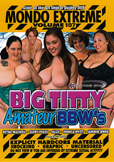 Mondo Extreme 107: Big Titty Amateur BBW's